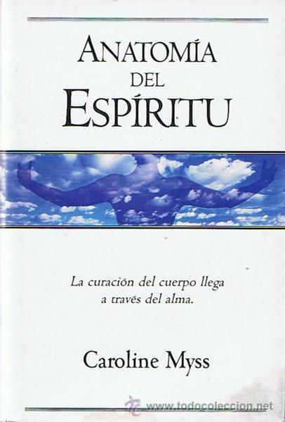 anatomía del espíritu caroline myss - Comprar Libros de psicología ...