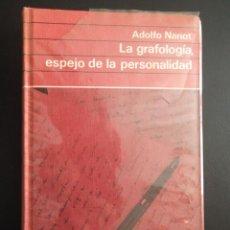 Livros em segunda mão: LA GRAFOLOGÍA, ESPEJO DE LA PERSONALIDAD DE ADOLFO NANOT.. Lote 44157881