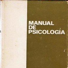 Libros de segunda mano: MANUAL DE PSICOLOGÍA J. DELAY / P. PICHOT . Lote 44520652