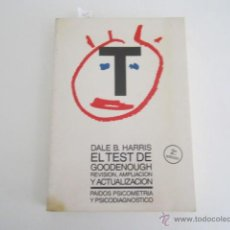 Libros de segunda mano: EL TEST DE GOODENOUGH, REVISIÓN, AMPLIACIÓN Y ACTUALIZACIÓN - DALE B. HARRIS 2ª EDICIÓN 1991. Lote 44585528