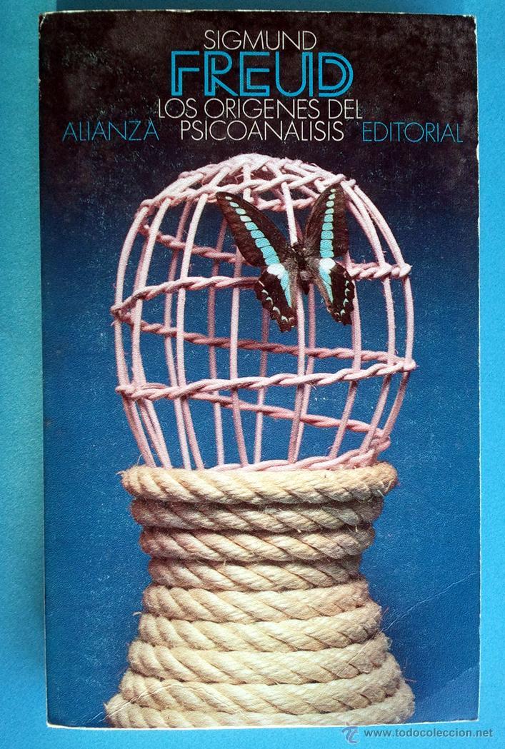 SIGMUND FREUD . LOS ORÍGENES DEL PSICOANÁLISIS. CORRESPONDENCIA CON FLIESS (Libros de Segunda Mano - Pensamiento - Psicología)