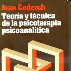 Libros de segunda mano: CODERCH : TEORIÍA Y PRÁCTICA DE LA PSICOTERAPIA PSICOANALÍTICA (HERDER, 1987). Lote 44952632