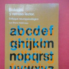 Libros de segunda mano: DISLEXIAS Y RETRASO LECTOR. ENFOQUE NEUROPSICOLÓGICO. Lote 45065608