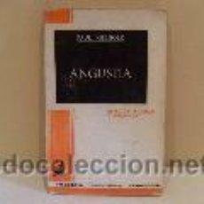 Libros de segunda mano: ANGUSTIA.(PAUL KIELHOLZ). Lote 45129994