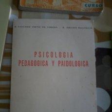 Libros de segunda mano: PSICOLOGÍA PEDAGOGICA Y PAIDOLOGICA. R. SANCHEZ ORTIZ DE URBINA. R. DRUDIS BALDRICH. EST10B4. Lote 45276102
