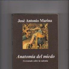 Libros de segunda mano: ANATOMÍA DEL MIEDO - JOSÉ ANTONIO MARINA - ANAGRAMA EDITORIAL 2006. Lote 45354009
