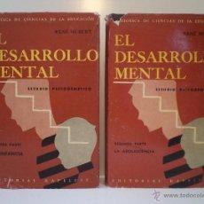 Libros de segunda mano: EL DESARROLLO MENTAL. ESTUDIO PSICOGENÉTICO. OBRA COMPLETA. HUBERT, RENÉ. KAPELUSZ BUENOS AIRES 1959. Lote 45717092