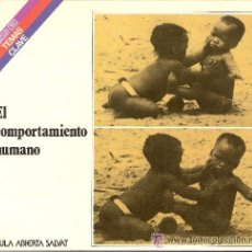 Libros de segunda mano: EL COMPORTAMIENTO HUMANO.TORO TRALLERO, JOSEP. Lote 45756421