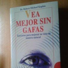 Libros de segunda mano: VEA MEJOR SIN GAFAS. Lote 45958438