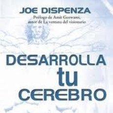 Second hand books - DESARROLLA TU CEREBRO, JOE DISPENZA, PALMYRA - 46033290