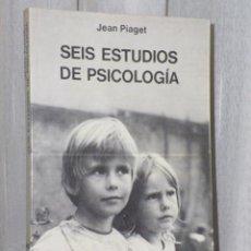 Libros de segunda mano: SEIS ESTUDIOS DE PSICOLOGÍA.. Lote 46141276