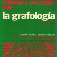 Libros de segunda mano: GISÈLE GAILLAT. CONOCER A LOS DEMÁS POR LA GRAFOLOGÍA. RM67215. . Lote 46332421