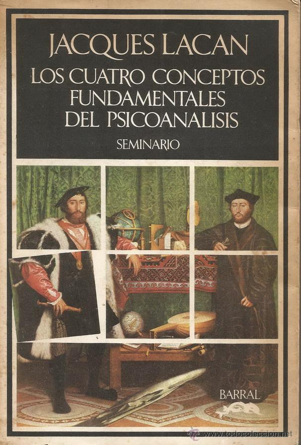 Jacques lacan los cuatro conceptos fundamental comprar libros de psicolog a en todocoleccion - Libreria segunda mano online ...