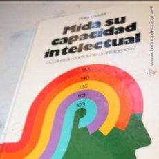 Libros de segunda mano: MIDA SU CAPACIDAD INTELECTUAL, PETER LAUSTER EDITA MENSAJERO 1975, 125PG CON TABLA DE PUNTUACION. Lote 46628053