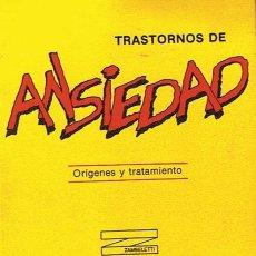 Libros de segunda mano: TRASTORNOS DE ANSIEDAD ORÍGENES Y TRATAMIENTO ADOLFO TOBEÑA PALLARÉS . Lote 46653906