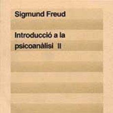 Libros de segunda mano: FREUD, SEGISMUND. INTRODUCCIÓ A LA PSICOANALISI.. Lote 46702149