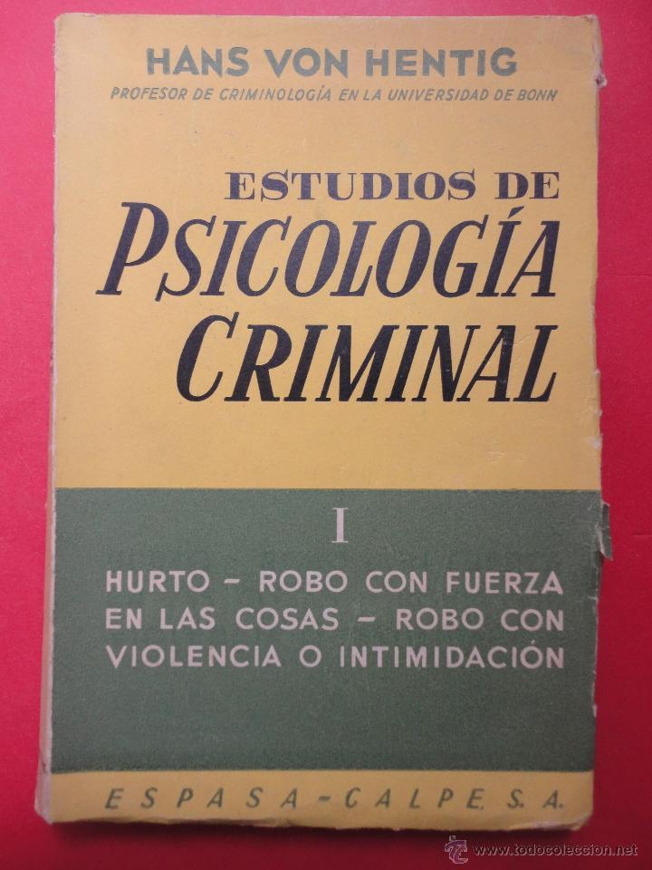 ESTUDIOS DE PSICOLOGÍA CRIMINAL, TOMO 1. HANS VON HENTING. (Libros de Segunda Mano - Pensamiento - Psicología)