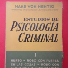 Libros de segunda mano - ESTUDIOS DE PSICOLOGÍA CRIMINAL, TOMO 1. HANS VON HENTING. - 46749388
