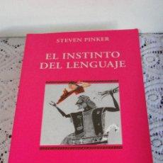 Libros de segunda mano: EL INSTINTO DEL LENGUAJE: CÓMO CREA EL LENGUAJE LA MENTE.--PINKER, STEVEN.. Lote 171757255