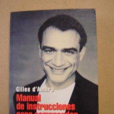 Libros de segunda mano: MANUAL DE INSTRUCCIONES PARA COMPRENDER A LOS HOMBRES - GILLES D´AMBRA. Lote 47230566