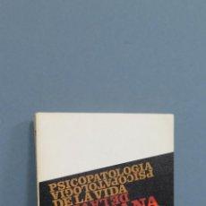 Libros de segunda mano: PSICOPATOLOGIA DE LA VIDA COTIDIANA. SIGMUND FREUD. ALIANZA EDITORIAL. Lote 47299962