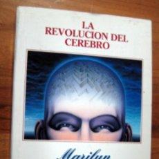 Libros de segunda mano: LA REVOLUCION DEL CEREBRO - FERGUSON, MARILYN .-. Lote 47480818