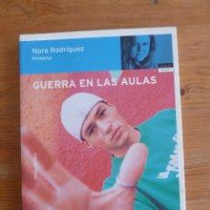 Libros de segunda mano: GUERRA EN LAS AULAS. NORA RODRIGUEZ. TEMAS DE HOY. 2004 193 PAG. Lote 47677230