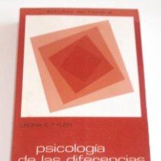 Libros de segunda mano: LEONA E. TYLER. PSICOLOGÍA DE LAS DIFERENCIAS HUMANAS. RM68099. . Lote 47699778