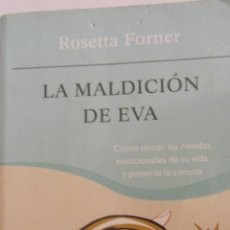 Libros de segunda mano: LA MALDICIÓN DE EVA DE ROSETTA FORNER (PLANETA). Lote 47805622