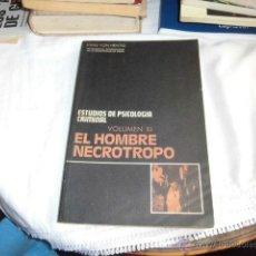 Libros de segunda mano - ESTUDIOS DE PSICOLOGIA CRIMINAL.VOL XI.EL HOMBRE NECROTROPO.HANS VON HENTING.ESPASA CALPE MADRID 197 - 48165476