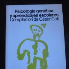 Libros de segunda mano: PSICOLOGIA GENETICA Y APRENDIZAJE ESCOLARES. COM. CESAR COLL. ED. SIGLO XXI 2002 226PAG. Lote 48188904