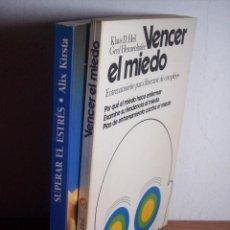 Libros de segunda mano: LOTE DE 2 LIBROS (SUPERAR EL ESTRES / VENCER EL MIEDO). Lote 48309846