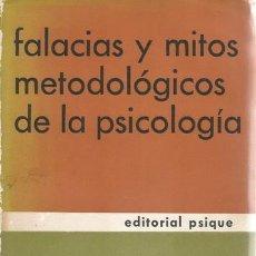 Libros de segunda mano: J. RICARDO MUSSO. FALACIAS Y MITOS METODOLÓGICOS DE LA PSICOLOGÍA. RM68456. . Lote 48353120