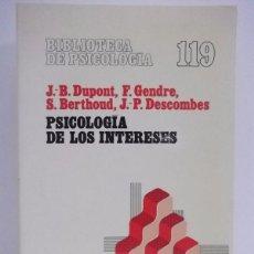 Libros de segunda mano: PSICOLOGÍA DE LOS INTERESES (VV.AA) (HERDER) (CB). Lote 48449240