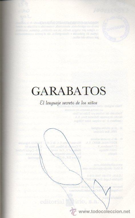 Libros de segunda mano: GARABATOS. EL LENGUAJE SECRETO DE LOS NIÑOS - EVI CROTTI Y ALBERTO MAGNI. ED.SIRIO, 2007 - Foto 2 - 48478047