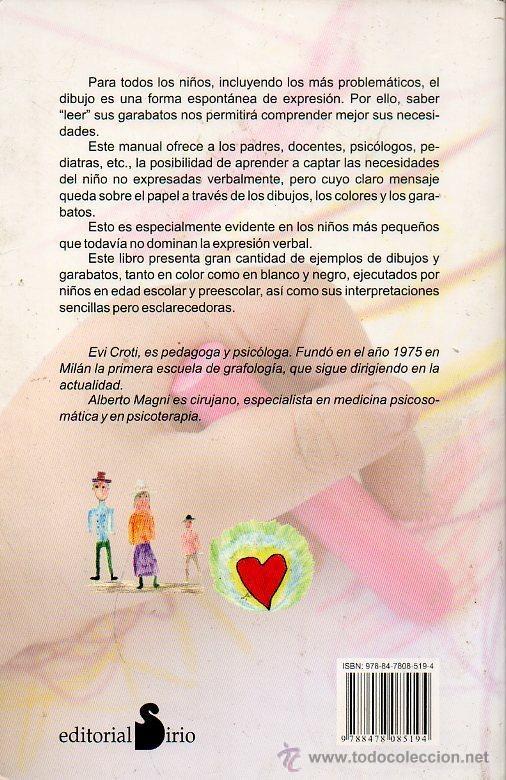 Libros de segunda mano: GARABATOS. EL LENGUAJE SECRETO DE LOS NIÑOS - EVI CROTTI Y ALBERTO MAGNI. ED.SIRIO, 2007 - Foto 7 - 48478047