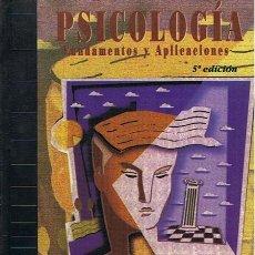 Libros de segunda mano: PSICOLOGÍA FUNDAMENTOS Y APLICACIONES STEPHEN WORCHEL. Lote 48527910