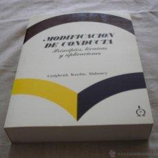 Libros de segunda mano: MODIFICACION DE CONDUCTA, PRINCIPIOS, TECNICAS Y APLICACIONES - CRAIGHEAD, KAZDIN, MAHONEY - 1984.. Lote 120606546