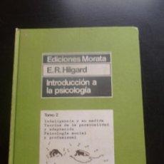Libros de segunda mano: INTRODUCCION A LA PSICOLOGIA. E. R. HILGARD. ED.MORATA VOL II. 1976 470PAG. Lote 48553247