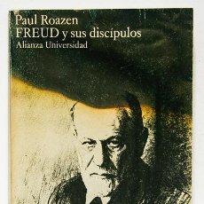 Libros de segunda mano: ROAZEN, PAUL: FREUD Y SUS DISCÍPULOS (ALIANZA) (CB). Lote 48618856