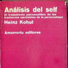 Libros de segunda mano: KOHUT : ANÁLISIS DEL SELF (AMORRORTU, 1977). Lote 48693105