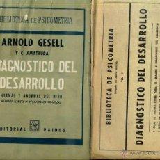 Libros de segunda mano: GESELL : DIAGNÓSTICO DEL DESARROLLO NORMAL Y ANORMAL DEL NIÑO (PAIDÓS, 1962) . Lote 48693349