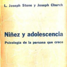 Libros de segunda mano: STONE / CHURCH : NIÑEZ Y ADOLESCENCIA (HORME, 1959) . Lote 48693403