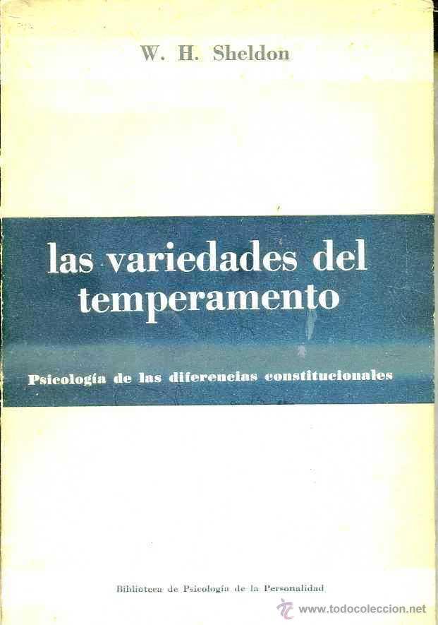 SHELDON : LAS VARIEDADES DEL TEMPERAMENTO (PAIDÓS, 1960) (Libros de Segunda Mano - Pensamiento - Psicología)