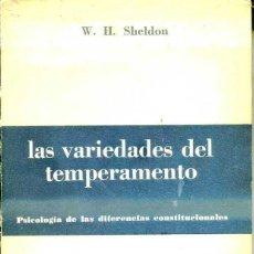 Libros de segunda mano: SHELDON : LAS VARIEDADES DEL TEMPERAMENTO (PAIDÓS, 1960) . Lote 48693420