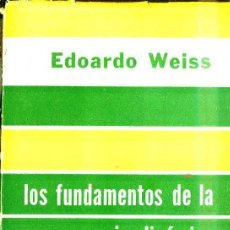 Libros de segunda mano: WEISS : LOS FUNDAMENTOS DE LA PSICODINÁMICA (PSIQUE, 1957) . Lote 48708179