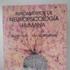 Libros de segunda mano: KOLB, BRYAN / WHISHAW, IAN Q.: FUNDAMENTOS DE NEUROPSICOLOGÍA HUMANA (LABOR) (CB). Lote 48720436
