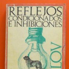 Libros de segunda mano: REFLEJOS CONDICIONADOS E INHIBICIONES - IVAN PAVLOV - EDICIONS 62 - 1975. Lote 48729607