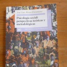Libros de segunda mano: PSICOLOGIA SOCIAL:PERSPECTIVAS TEORICAS Y METODOLOGICAS. ALVARO ESTRAMIANA.ED.SIGLO XXI. 1995 142 PA. Lote 48851905