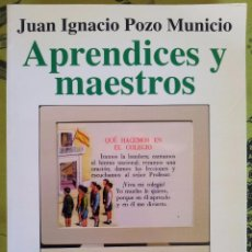 Libros de segunda mano: APRENDICES Y MAESTROS JUAN IGNACIO POZO MUNICIO ALIANZA. Lote 48968810